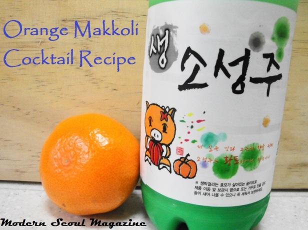 Orange Makkoli Recipe 4 - Modern Seoul