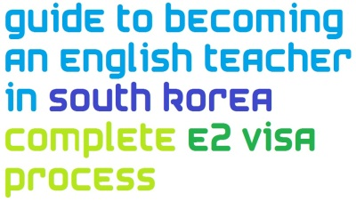 how to become an English Teacher in South Korea