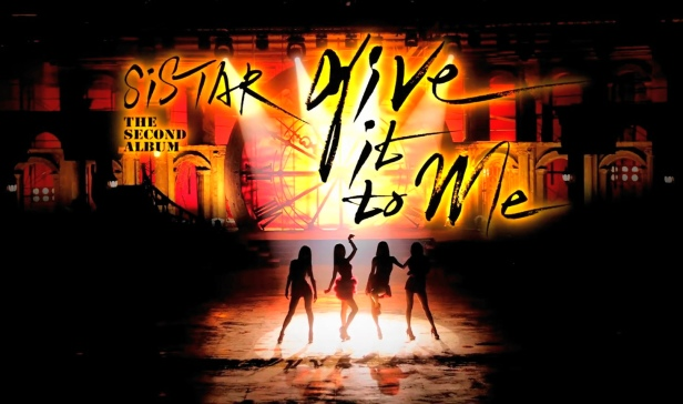 Sistar - Give It To Me banner