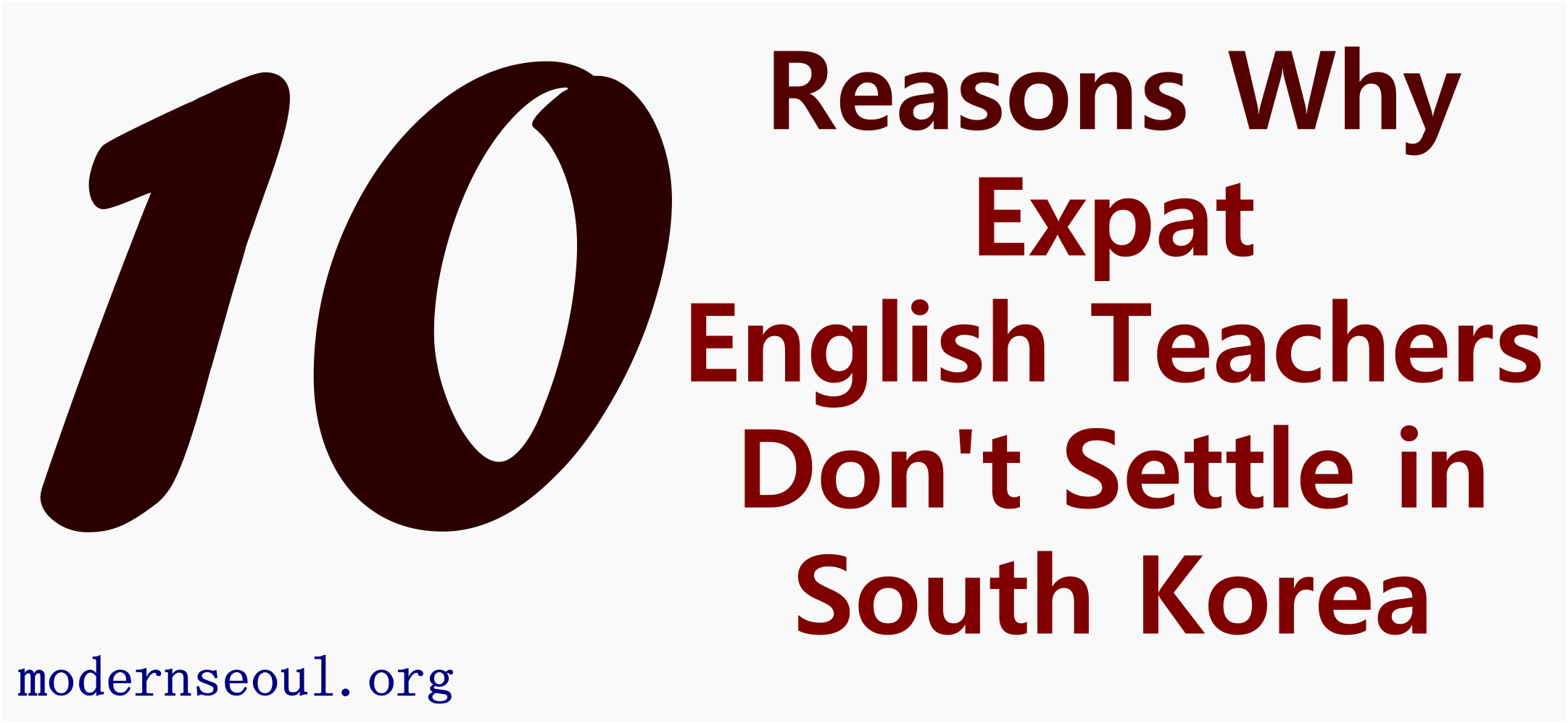 10 reasons why Expat English Teachers Don't Settle in South Korea ...