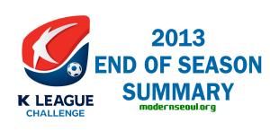 K League Challenge 2013 Season Summary