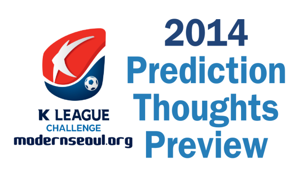 K League Challenge 2014 Preciction Thoughts Preview
