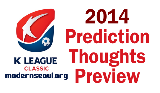 K League Classic 2014 Prediction Thoughts Preview