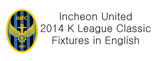 Incheon United 2014 Fixtures in English Banner