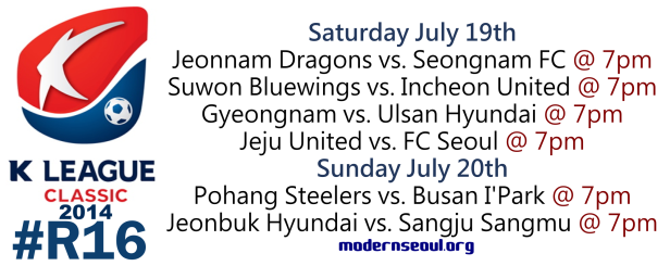 K League Classic 2014 Round 16 July 19th