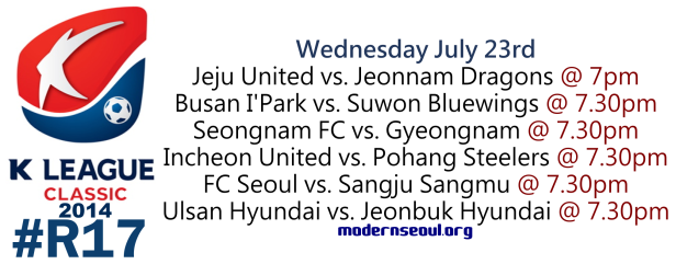 K League Classic 2014 Round 17 July 23rd