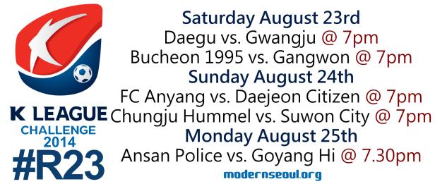 K League Challenge 2014 Round 23 August 23rd