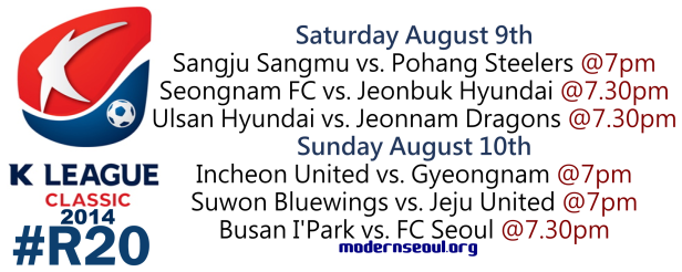 K League Classic 2014 Round 20 August 9th