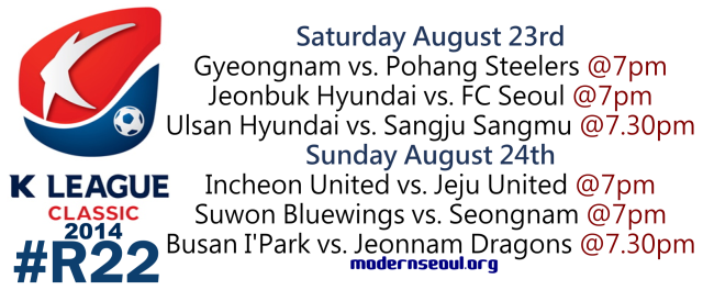 K League Classic 2014 Round 22 August 23rd
