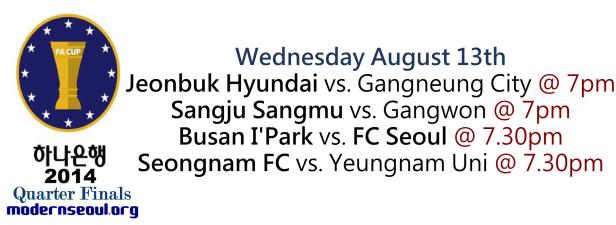KFA Korean FA Cup 2014 Quarter Finals August 13th