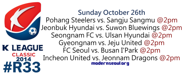 K League Classic 2014 Round 33 October 26th