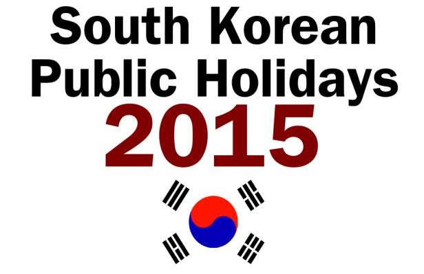 South Korean Public Holidays 2015