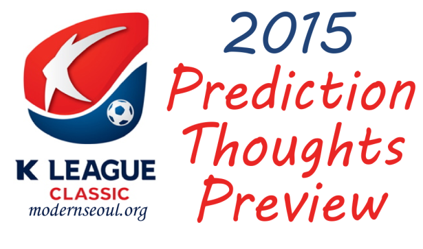 K League Classic 2015 Prediction Preview