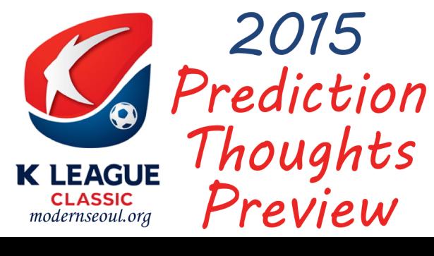 K League Classic 2015 Prediction Preview