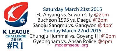 K League Challenge 2015 Round 1 March 21st 22nd