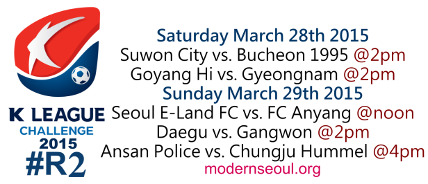 K League Challenge 2015 Round 2 March 28th 29th