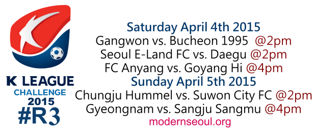 K League Challenge 2015 Round 3 April 4th-5th