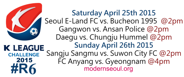 K League Challenge 2015 Round 6 April 25th 26th 1