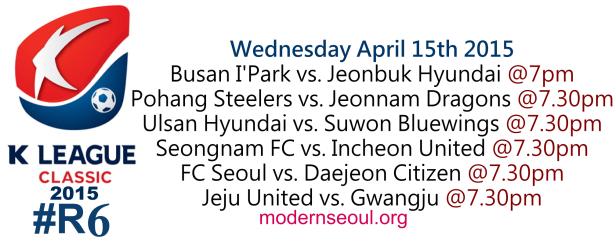 K League Classic 2015 Round 6 April 15th