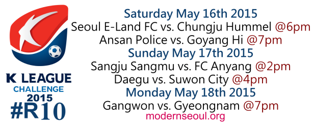 K League Challenge 2015 Round 10 May 16th 17th 18th