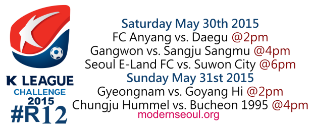 K League Challenge 2015 Round 12 May 30th 31st