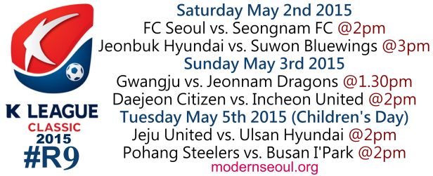 K League Classic 2015 Round 9 May 2nd 3rd 5th
