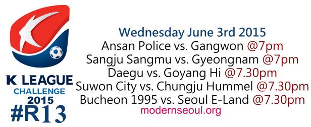 K League Challenge 2015 Round 13 June 3rd