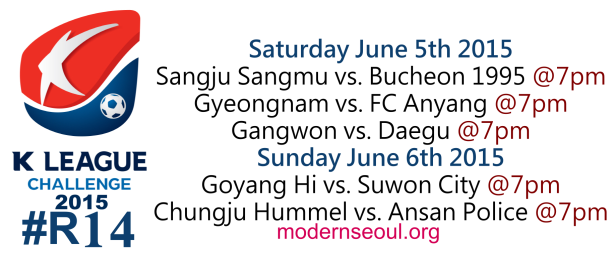 K League Challenge 2015 Round 14 June 5th 6th