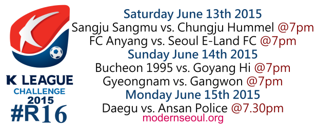 K League Challenge 2015 Round 16 June 13th 14th 15th