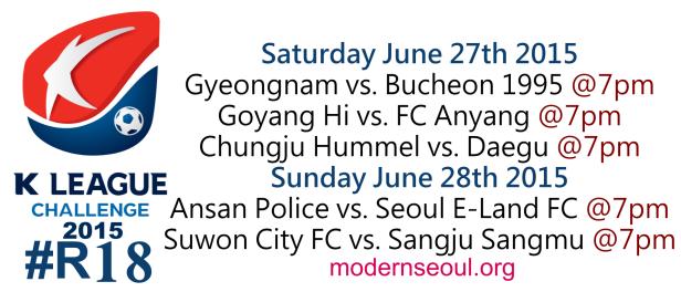 K League Challenge 2015 Round 18 June 27th 28th