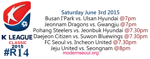 K League Classic 2015 Round 14 June 3rd