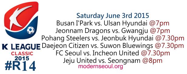 K League Classic 2015 Round 14 June 3rd