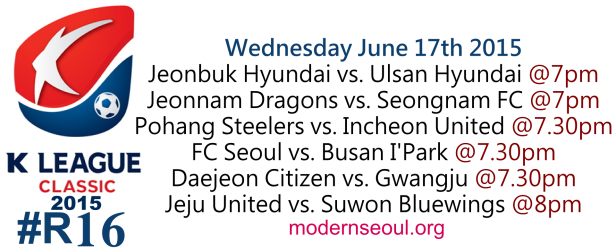 K League Classic 2015 Round 16 June 17th