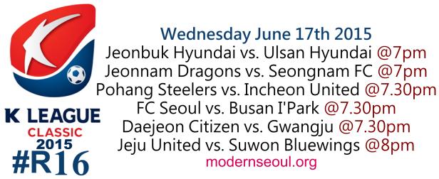 K League Classic 2015 Round 16 June 17th