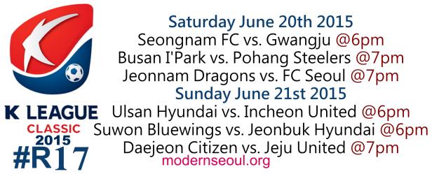 K League Classic 2015 Round 17 June 20th 21st