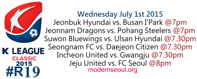 K League Classic 2015 Round 19 July 1st