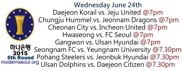 Korean FA Cup 2015 5th Round June 24th