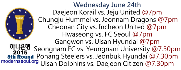 Korean FA Cup 2015 5th Round June 24th