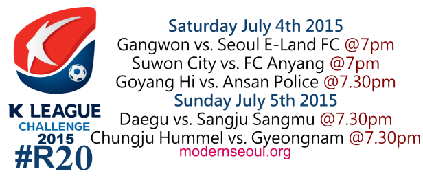 K League Challenge 2015 Round 20 July 4th 5th
