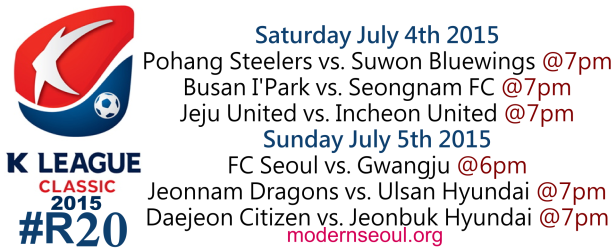 K League Classic 2015 Round 20 July 4th 5th 1