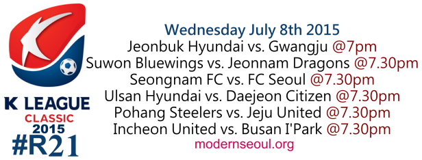 K League Classic 2015 Round 21 July 8th