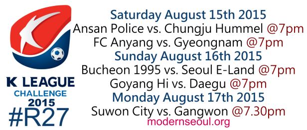 K League Challenge 2015 Round 27 August 15th 16th 17th