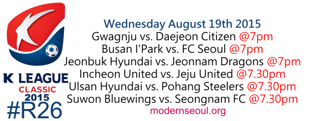 K League Classic 2015 Round 26 August 19th