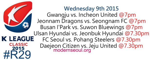 K League Classic 2015 Round 29 September 9th
