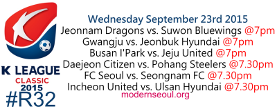 K League Classic 2015 Round 32 September 23rd