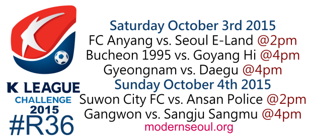 K League Challenge 2015 Round 36 October 3rd 4th