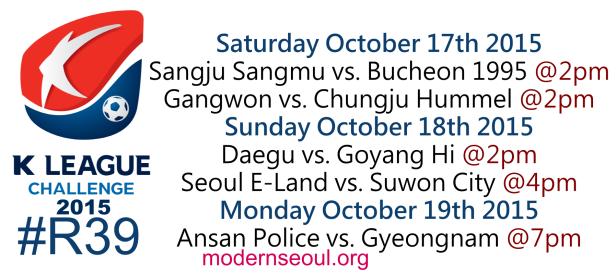 K League Challenge 2015 Round 39 October 17 18 19