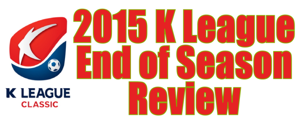K League Classic 2015 End of Season Review Banner