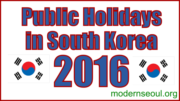 Public Holidays in South Korea for 2016