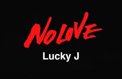 Lucky J No Love - Banner